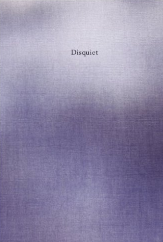 Ellen Wallenstein reviews Disquiet