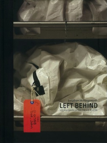 Mary Goodwin reviews Left Behind: Life and Death Along the U.S. Border