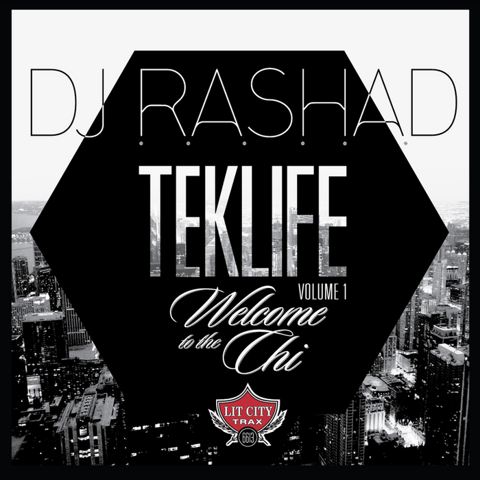 DJ Rashad - Welcome to the Chi