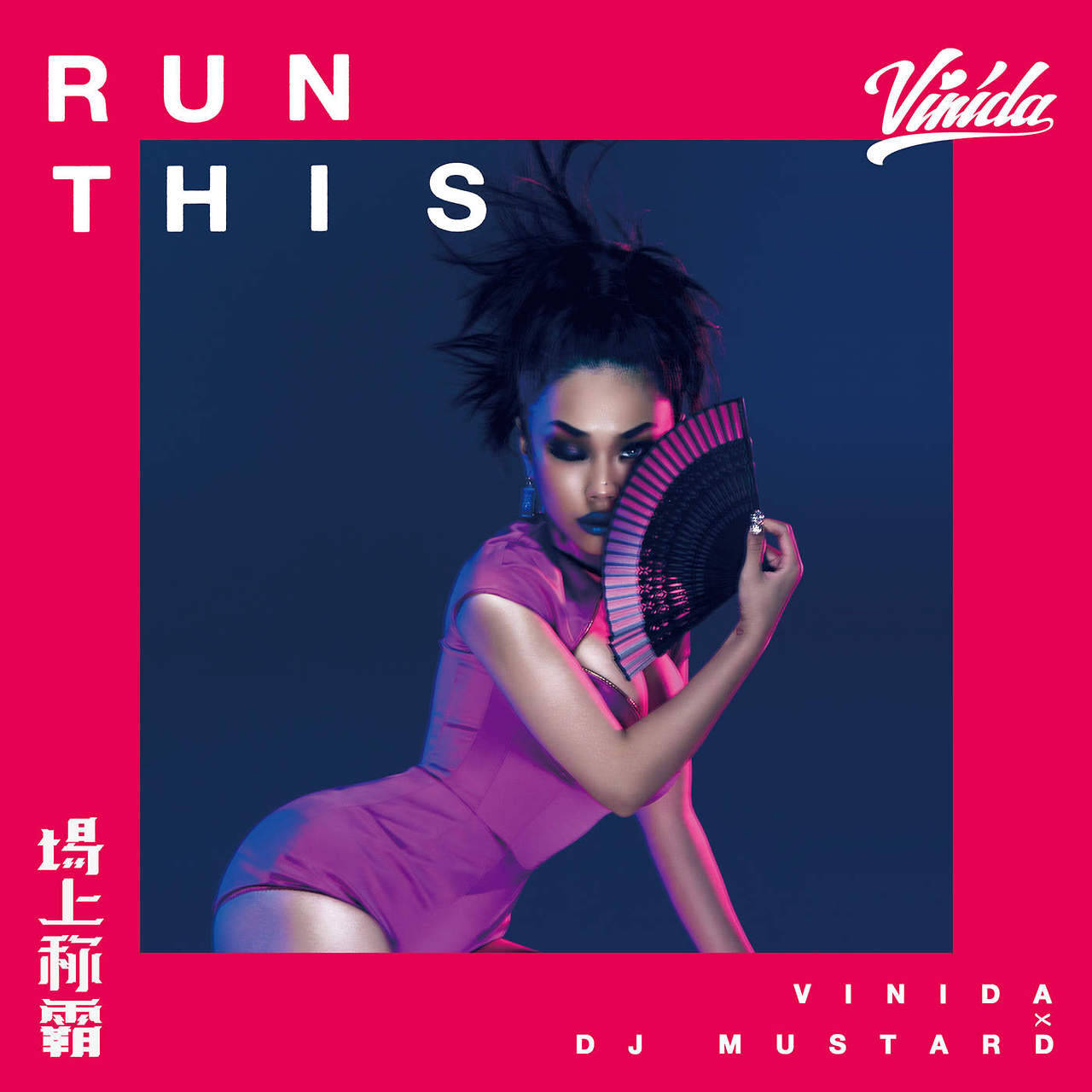 Vinida X DJ Mustard - Run This