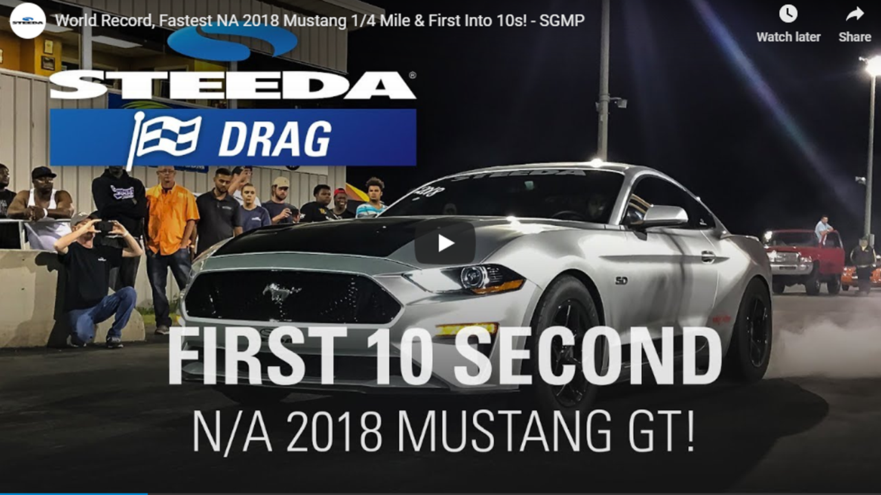 How Steeda Ran The First NA 10-Second Pass In A 2018 Mustang