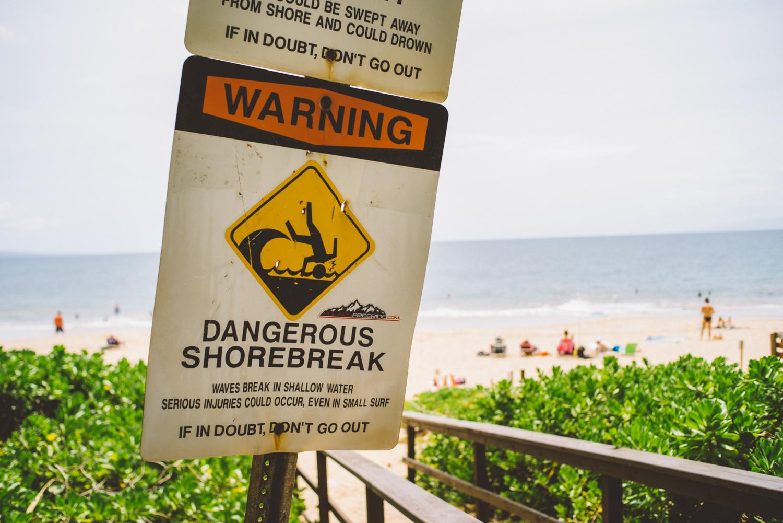 Dangerous shorebreak.