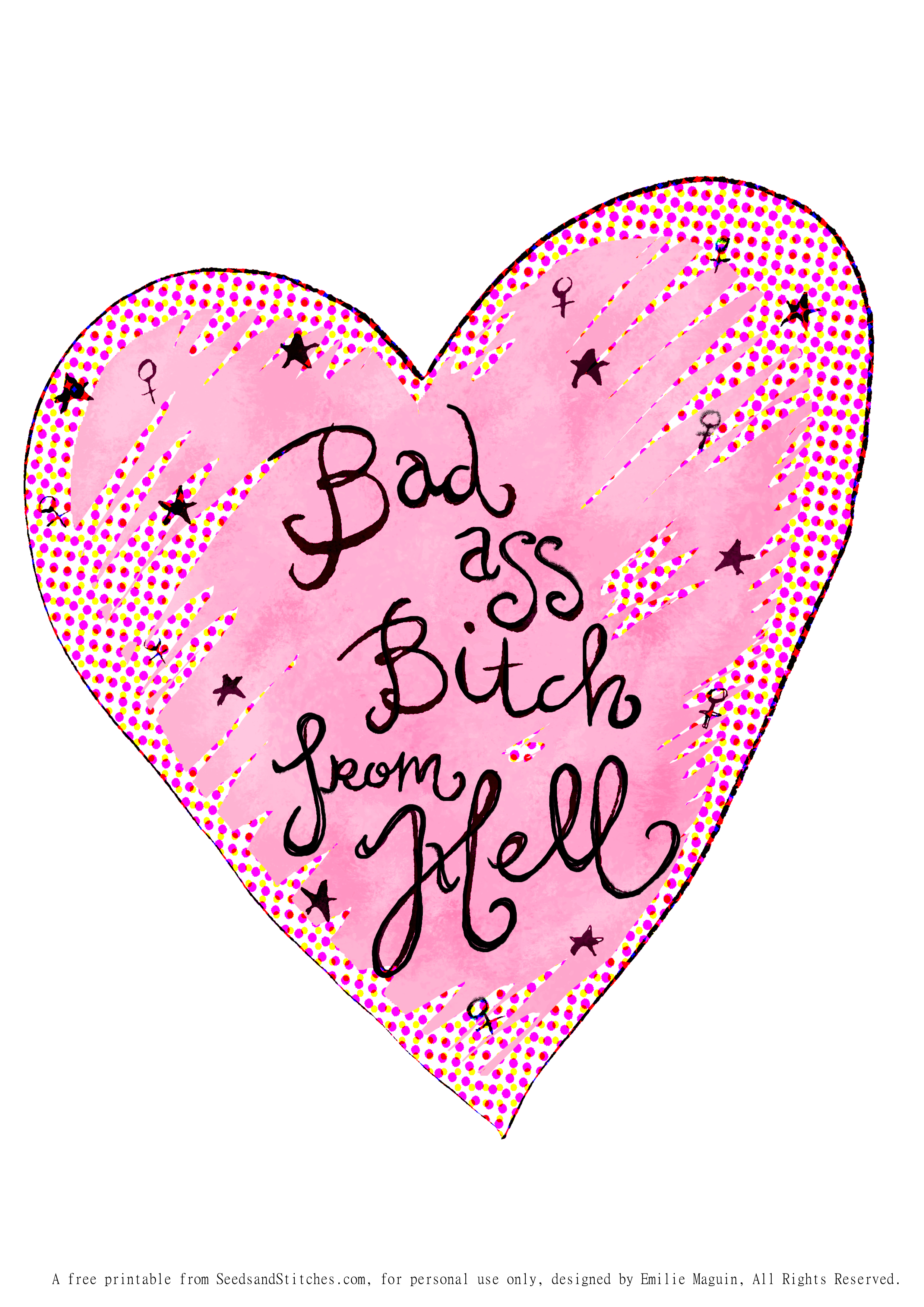 Bad Ass Bitch Galantines Day free printable card by Emilie Maguin for Seeds and Stitches blog