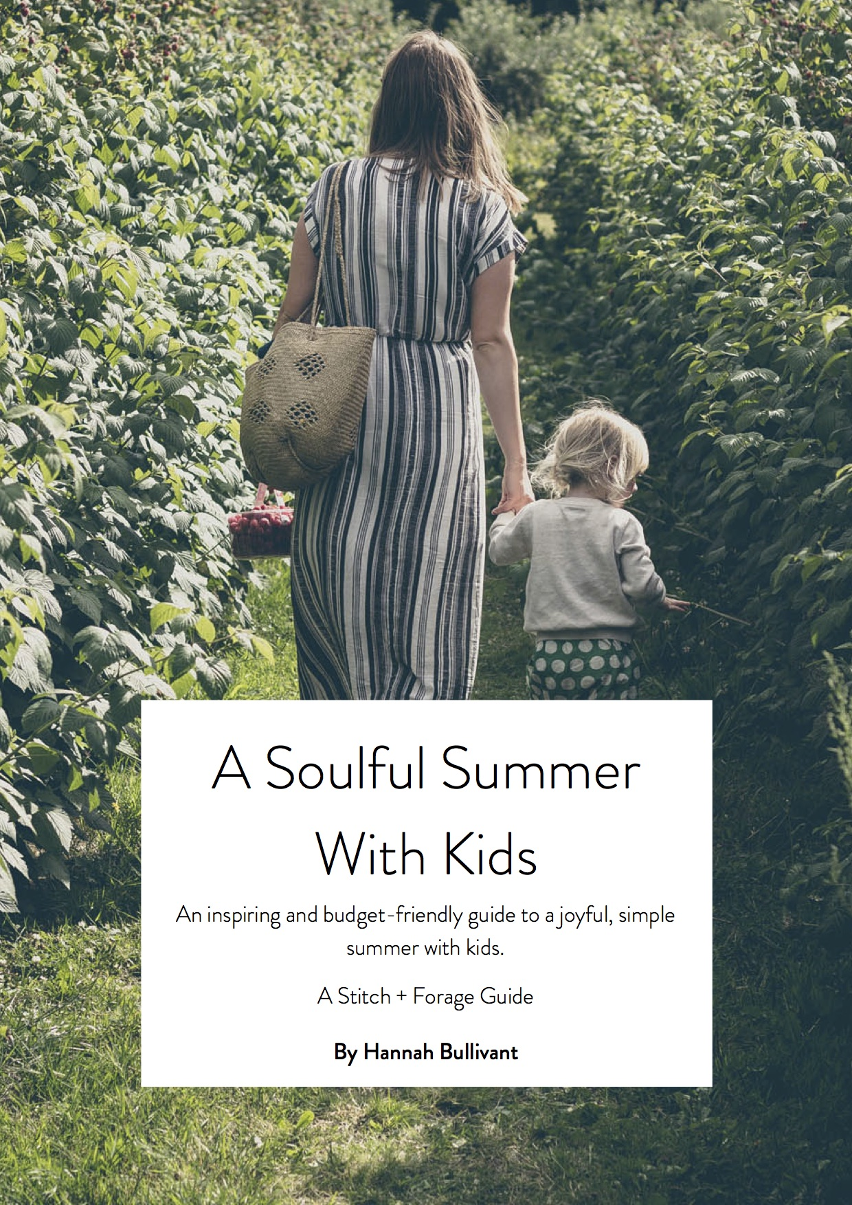 A Soulful Summer With Kids E Guide | Seeds and Stitches blog