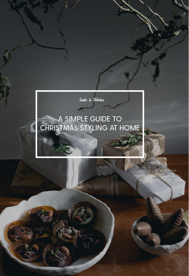 Christmas styling Ideas | Seeds and Stitches blog