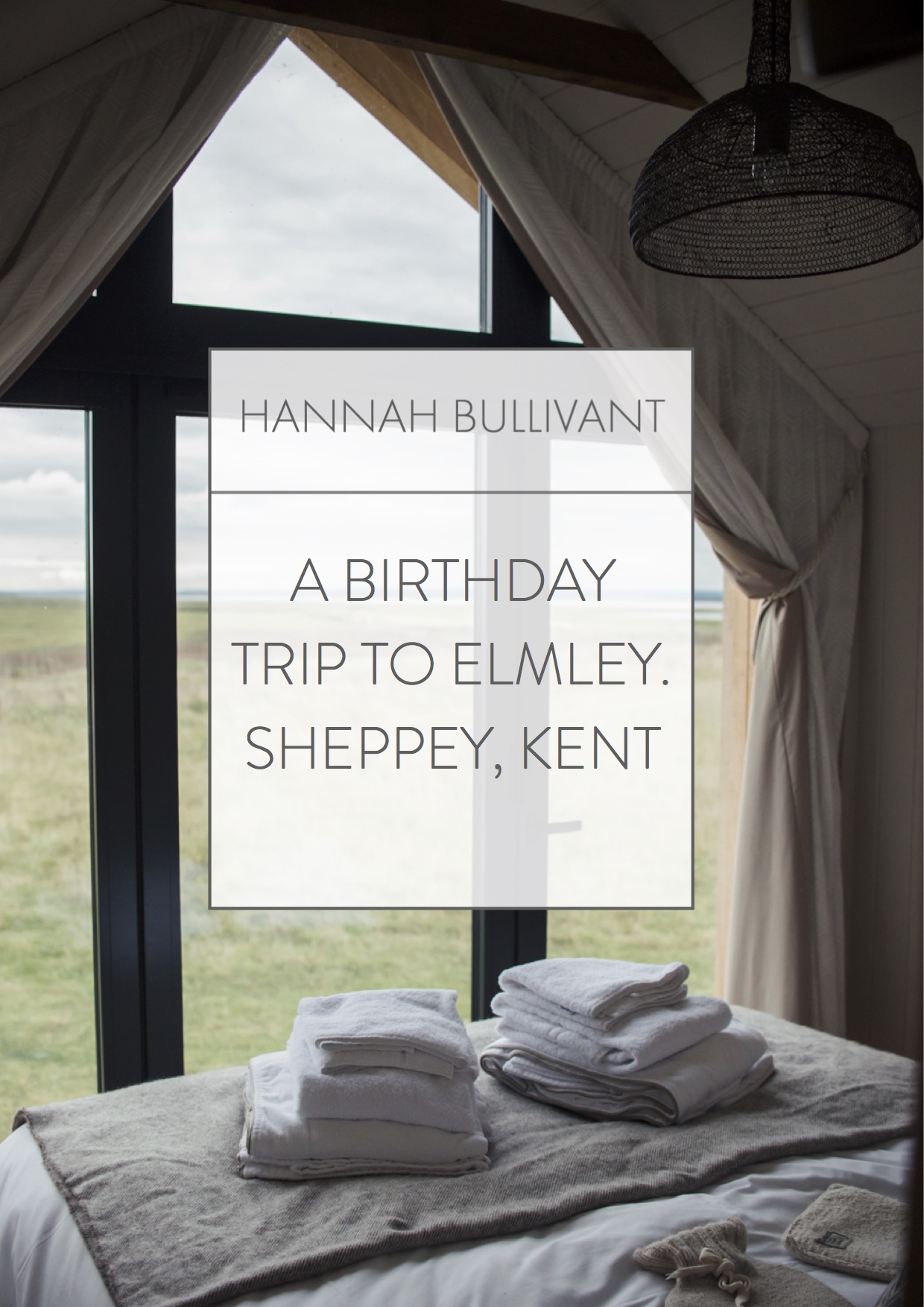 A stay at Elmley Nature Reserve Shepherds huts | Hannah Bullivant