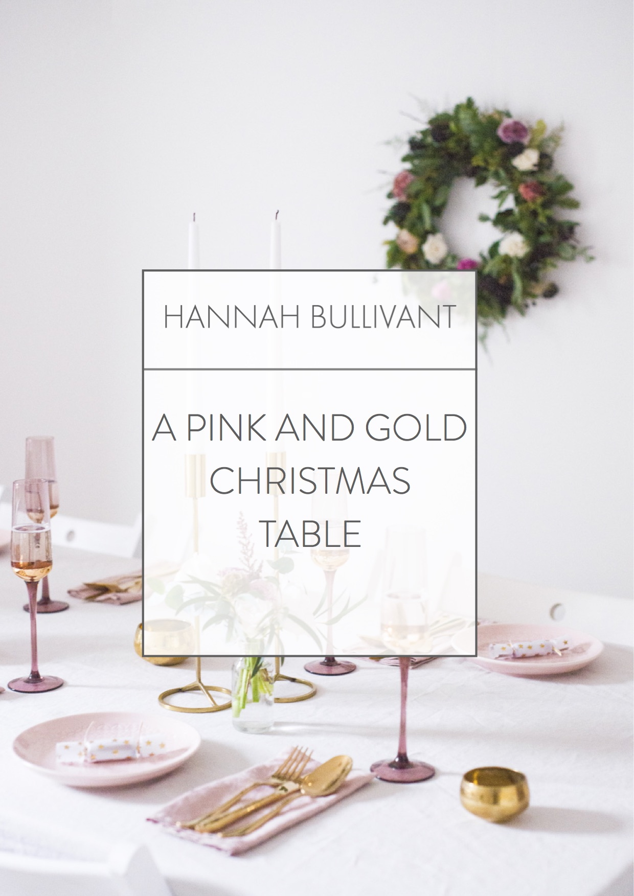 Christmas table styling. HannahBullivant x Betty Magazine