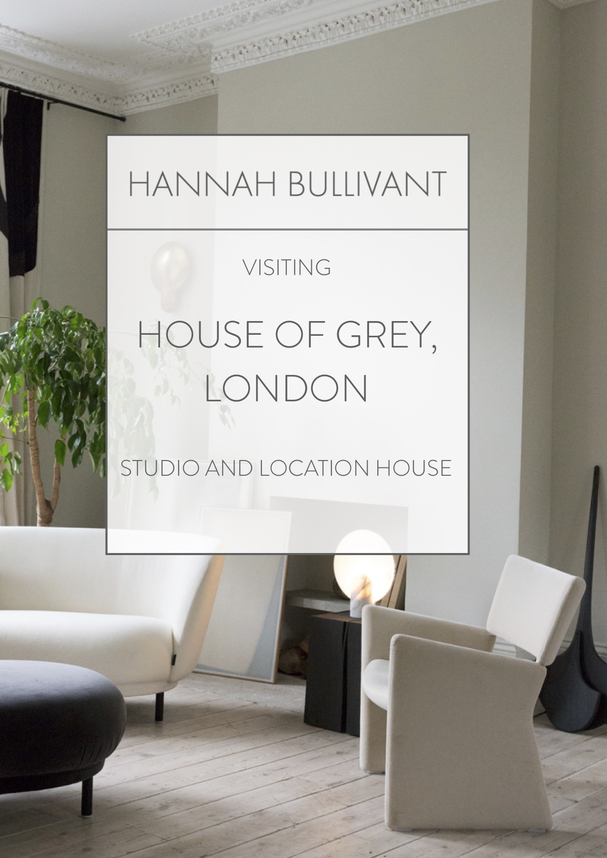 Visiting House Of Grey London | Hannah Bullivant.com