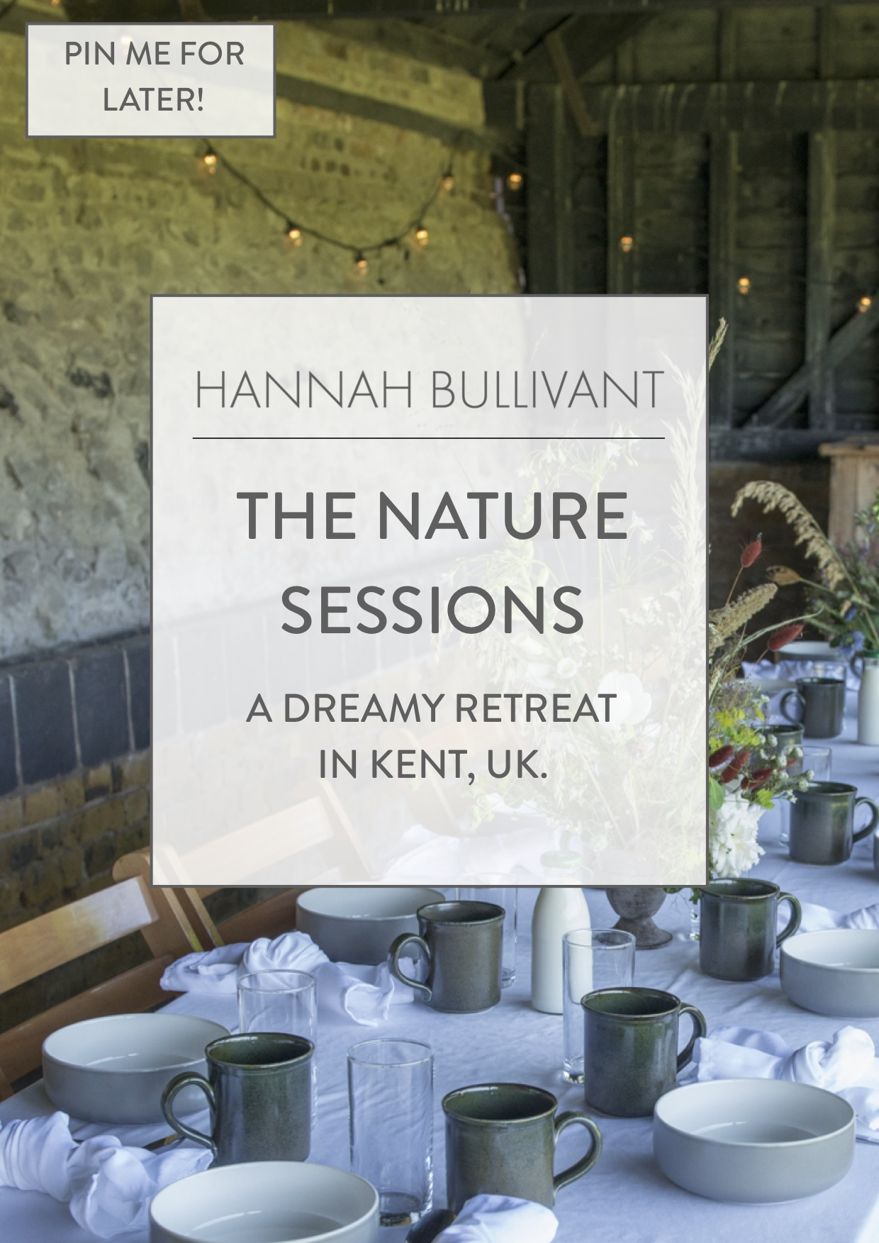 The Nature Sessions, a dreamy 3 day retreat in Kent