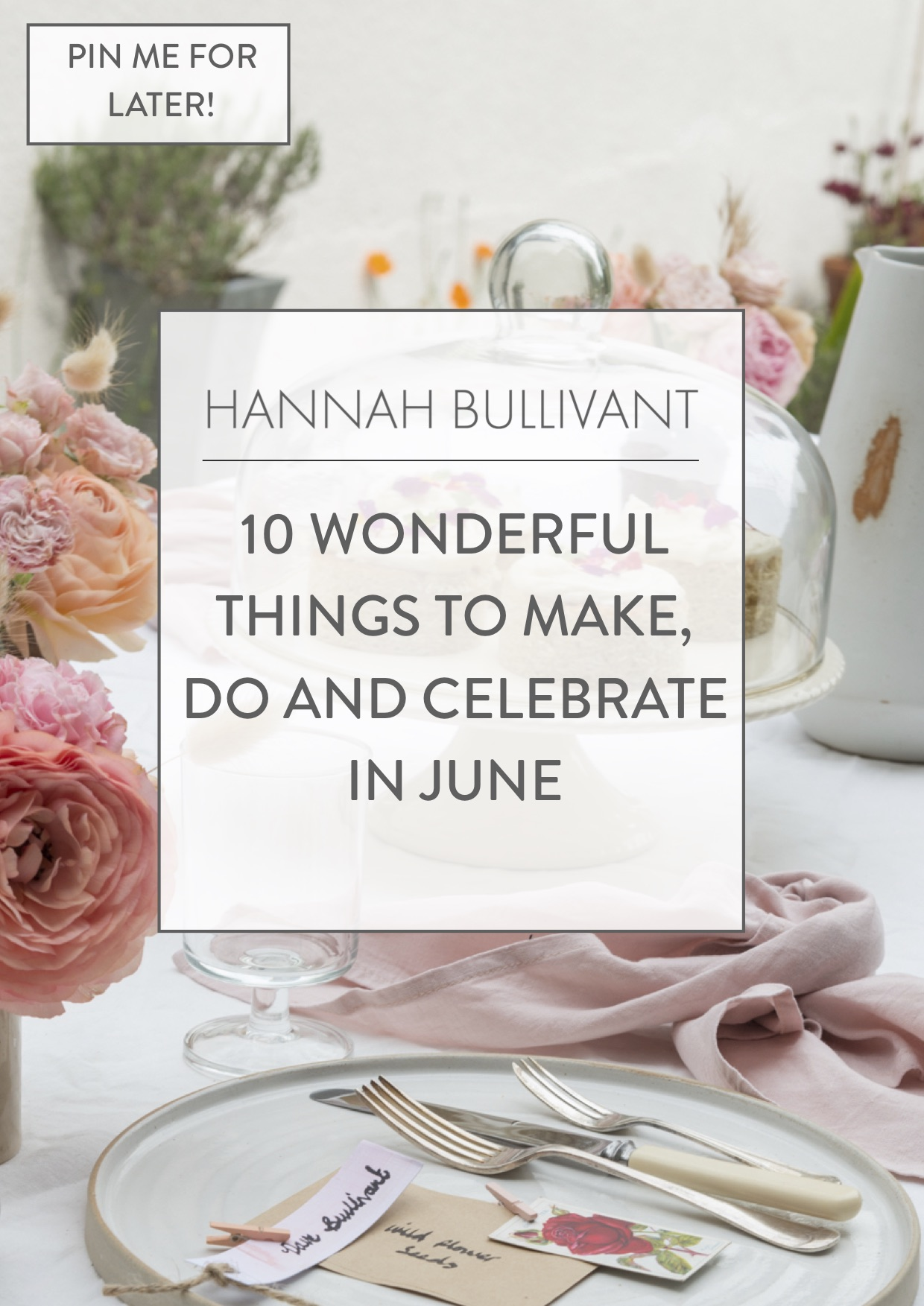 June bucket list, solstice reflections, summer solstice ideas, garden afternoon tea, summer activity ideas,