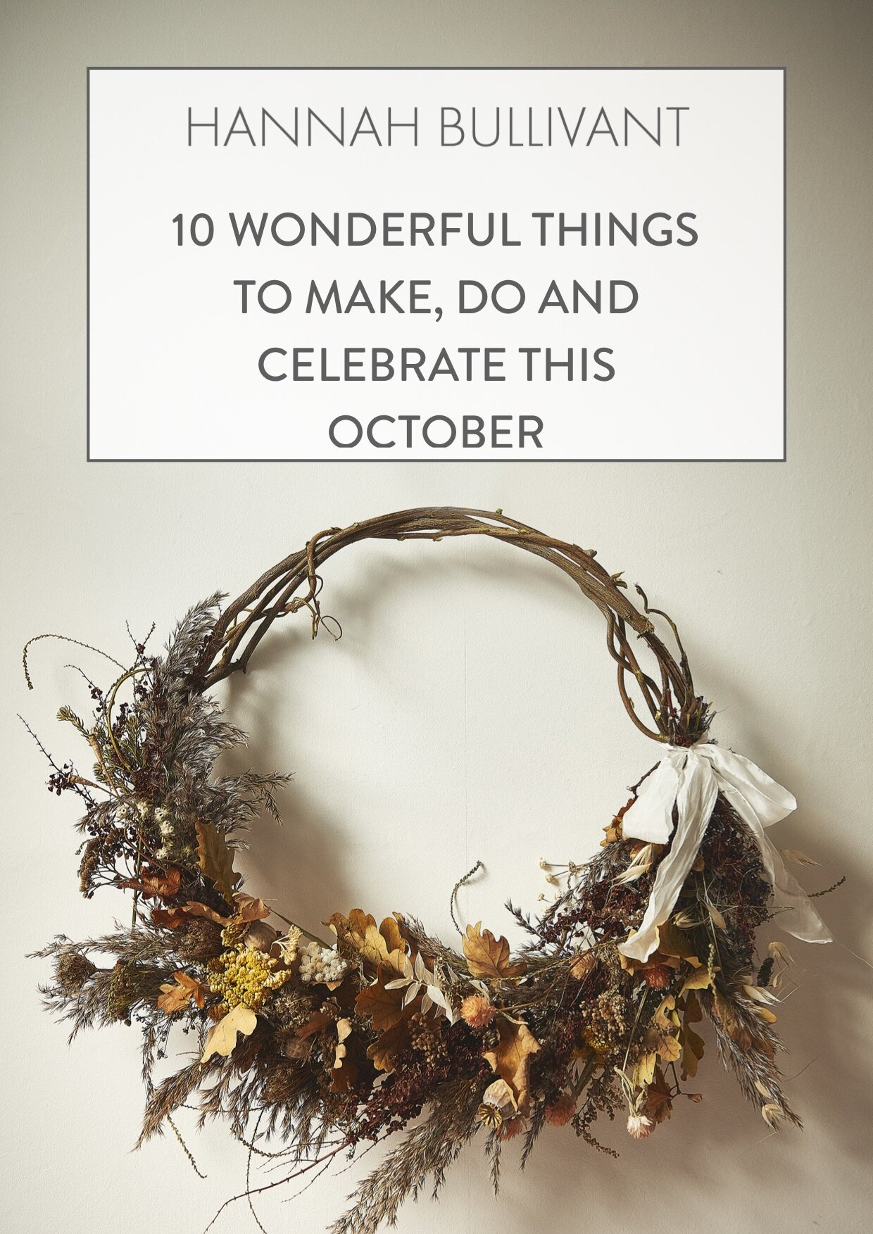 10 wonderful things to make, do and celebrate in October!
