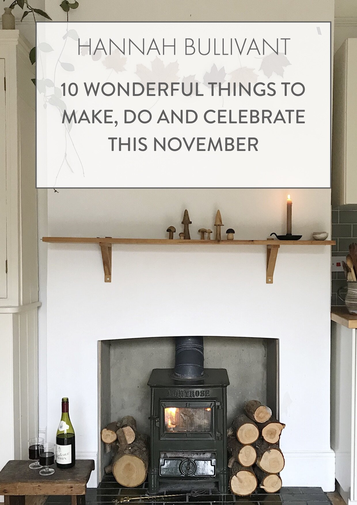 Nov SunSupp.jpgcelebrate November, embracing the seasons | Hannah Bullivant.com