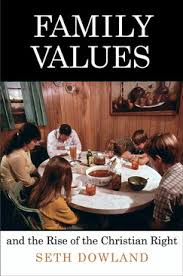 family values and the rise of the christian right.jpeg