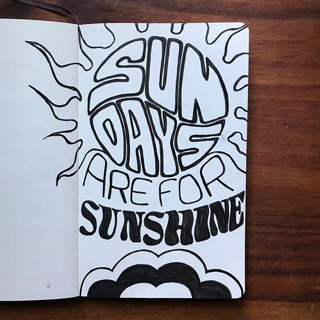 """Calvin: """"What day is it today?"""" Me: """"Today is Sunday."""" Calvin: """"Sunday's are for sunshine!"""" And it was a sunny Sunday. #dailydrawing #lettering #handlettering #handtype #dailytype #letteringchallenge #typography #dad #dadlife #dailycalvinisms"""