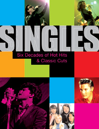 Singles: Six Decades of Hot Hits & Classic Cuts (Co-author, Thunder Bay Press, 2006)