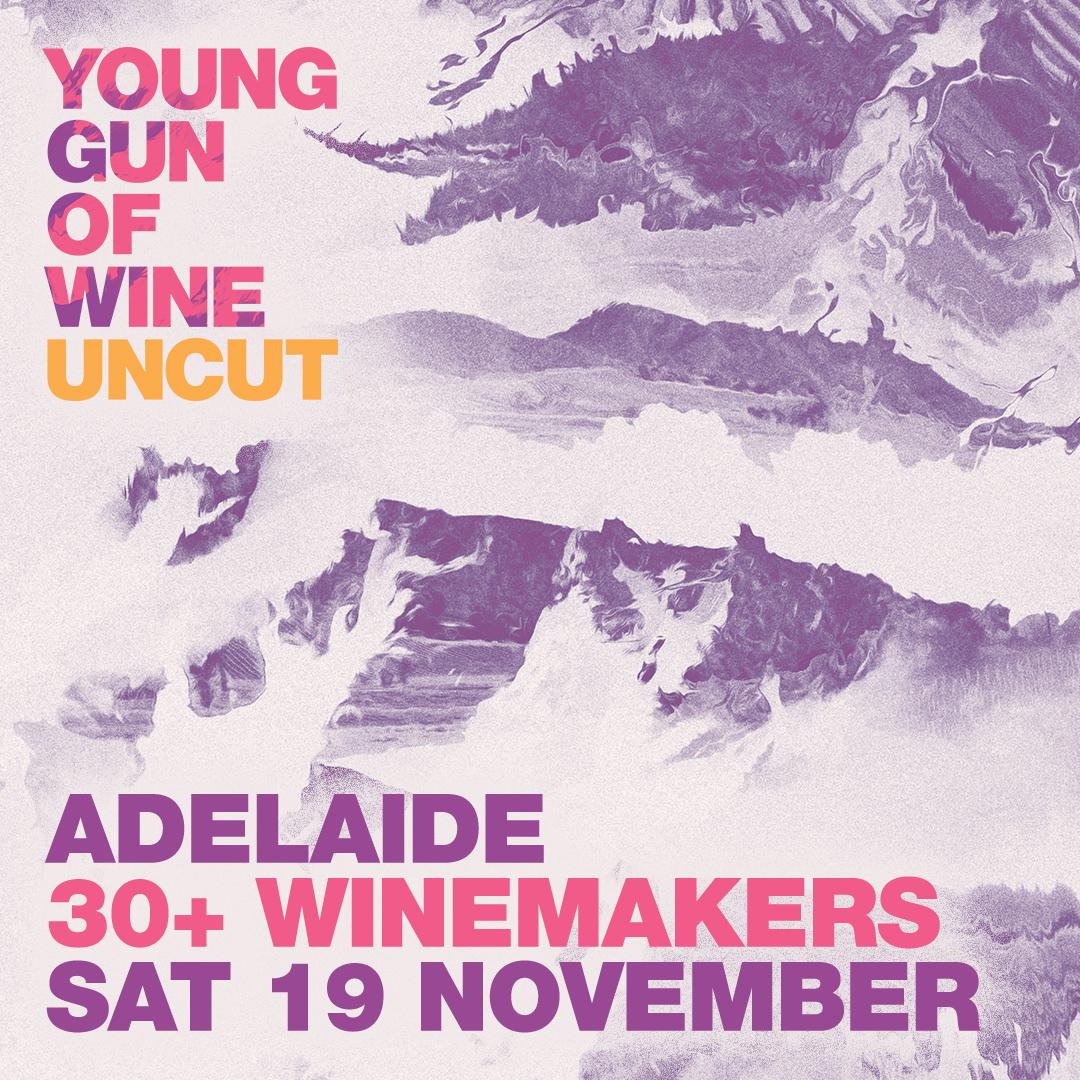 Young Gun of Wine UNCUT - Adelaide