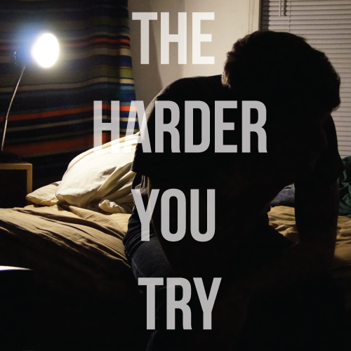 The-Harder-You-Try.png