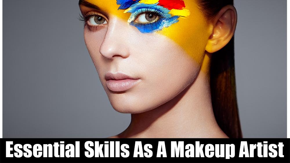 Essential Skills As A Makeup Artist