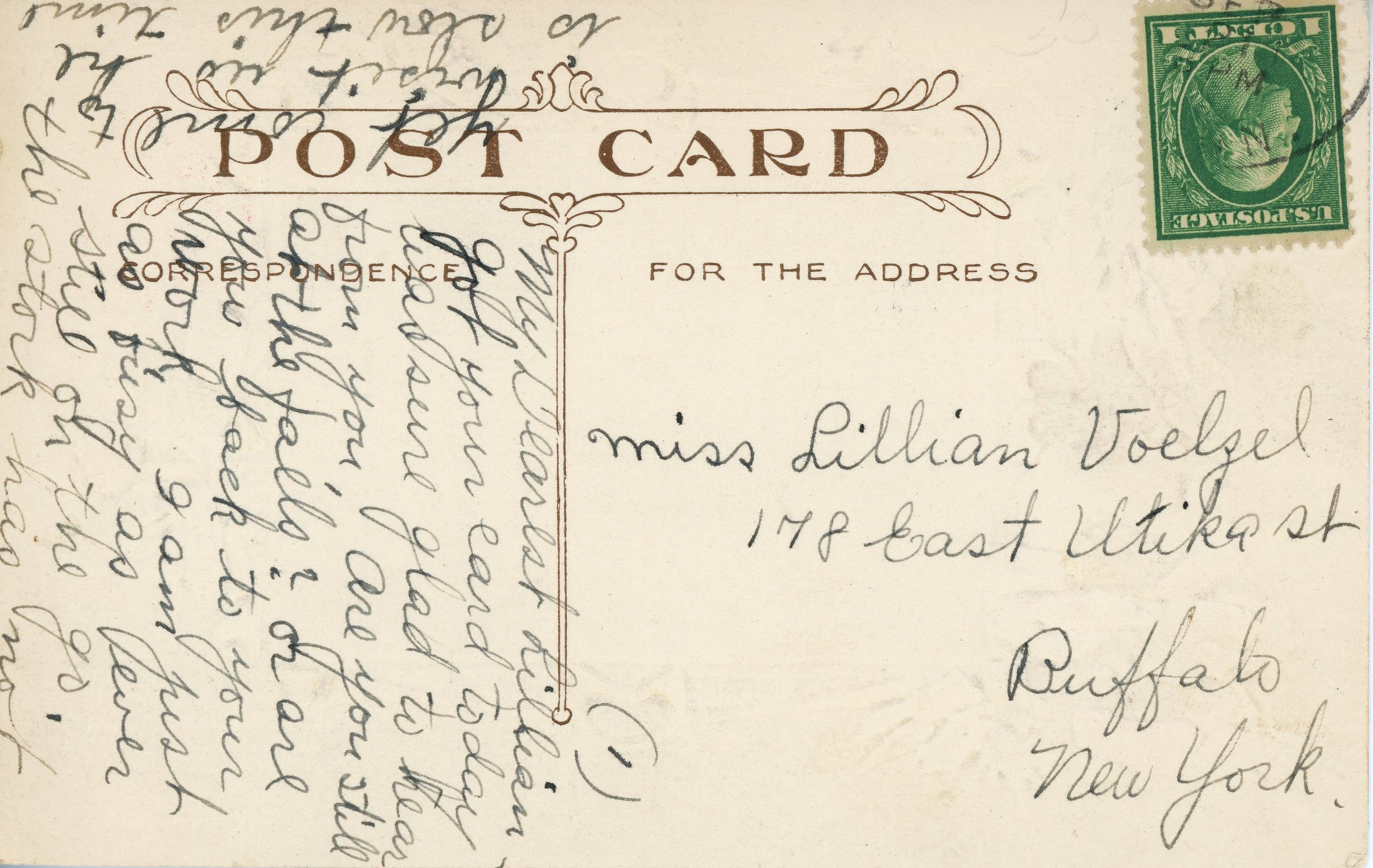 """Sent to Buffalo, NY in September 1911. """"My Dearest Lillian - Got your card today. Was sure glad to hear from you. Are you still at the falls? Or are you back to your work. I am just as busy as ever. Still on the go. The stork has not yet come to visit us, he is slow this time."""""""