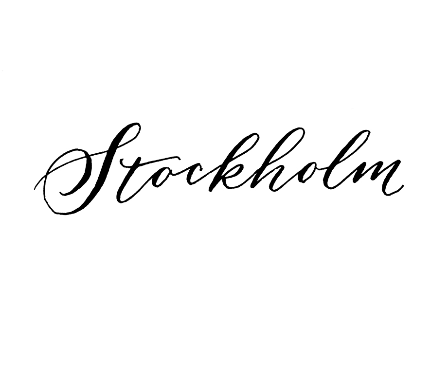 Stockholm | Calligraphy by Type and Graphics Lab