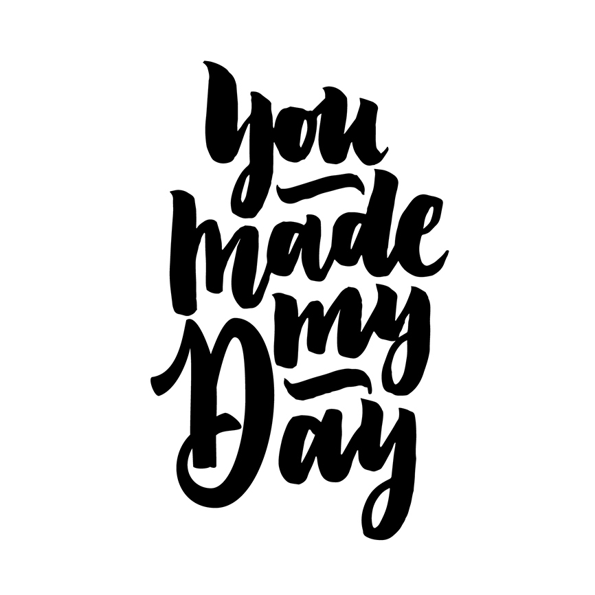 042-you_made_my_day_by_typeandgraphicslab.jpg