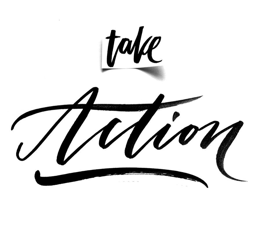 Take Action   100 Days of Lettering by Type and Graphics Lab   typeandgraphicslab.com