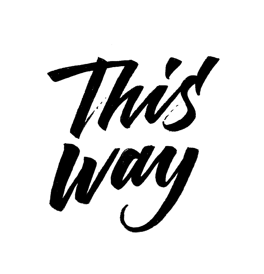 This Way |  100 Days of Lettering |  By Type and Graphics Lab |    typeandgraphicslab.com