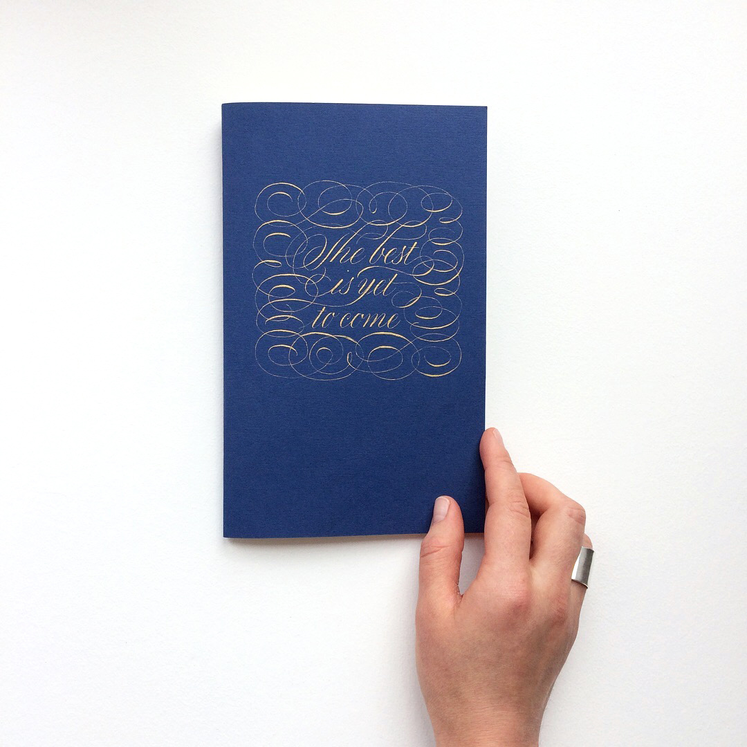 Personalized notebook with a quote The best is yet to come | Calligraphy by Type and Graphics Lab
