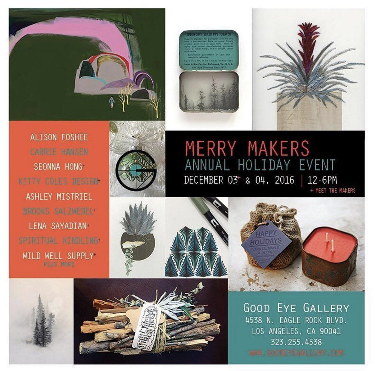Saturday December 3rd and Sunday December 4th we will be celebrating two years of art, objects and decor with some of our favorite creative people. One of a kind gifts for the holiday include Spiritual Kindling twig bundles, limited edition Seonna Hong prints, tiny tins by Brooks Salzwedel. hand painted ornaments and cards by Katie Shipley, hand poured wood wick candles by Wild Well Supply, staple leaf art by Alison Foshee, custom pet portraits, jewelry, leather goods and more. 10% discounts for all new customers or anyone who tags Good Eye Gallery in store on their social media account. Holiday hours are Thurs-Sat 12-5 or by appointment/chance. Contact  323 255-4538  for more information. 15% of all sales go to the legal defense fund at Standing Rock.   goodeyegallery.com