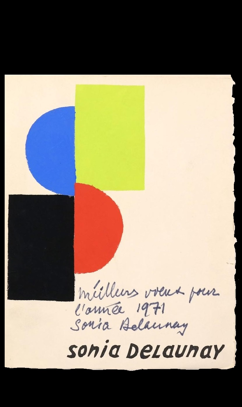 """""""Sonia Delaunay"""",  1971, folded invitation, silkscreened, signed with Inscription (Best wishes for the year 1971 Sonia Delaunay)."""