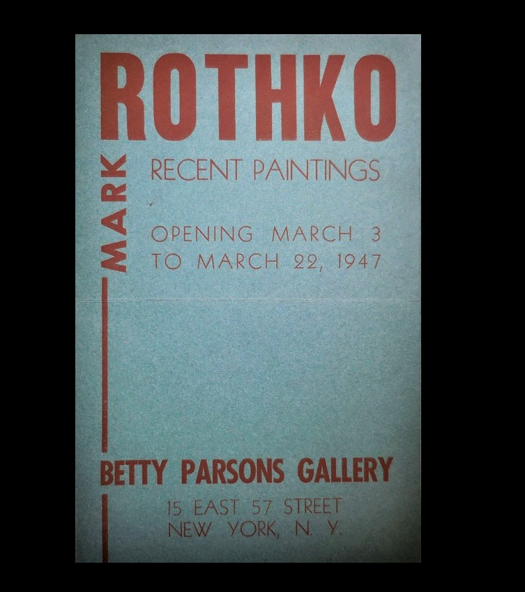 """'Rothko',  1947, exhibition announcement, Betty Parsons Gallery NYC, first edition, loose sheets, stiff, single sheet of paper, folded once to form a booklet. 5 1/4"""" x 8"""" tall. Green paper, lettered in red. An announcement for the March 3 to March, 22, 1947 exhibition of Rothko's paintings at Betty Parsons Gallery in New York. Faint mailing fold. Some pencil markings on the inside where there is a checklist of fifteen paintings to be shown in the exhibit. This announcement card does not include any images. Cover lettering design is quite striking (but letterer is not identified). Scarce early piece of both Rothko and Parsons Gallery ephemera.   Condition: Very Good   Provenance:  Betty Parsons Gallery, NYC & Hemphill Collection, Miami"""
