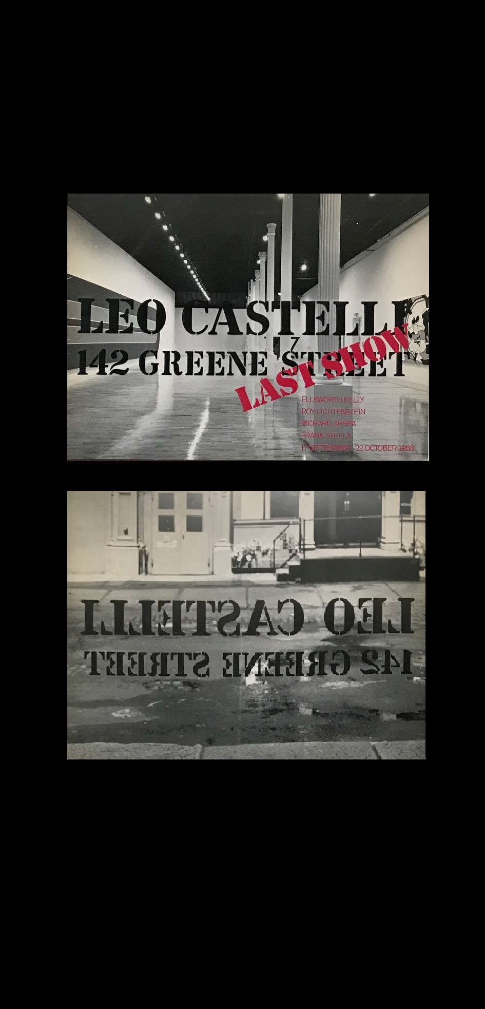 """LEO CASTELLI- LAST SHOW, 142 Greene Street"" , Exhibit Catalogue."