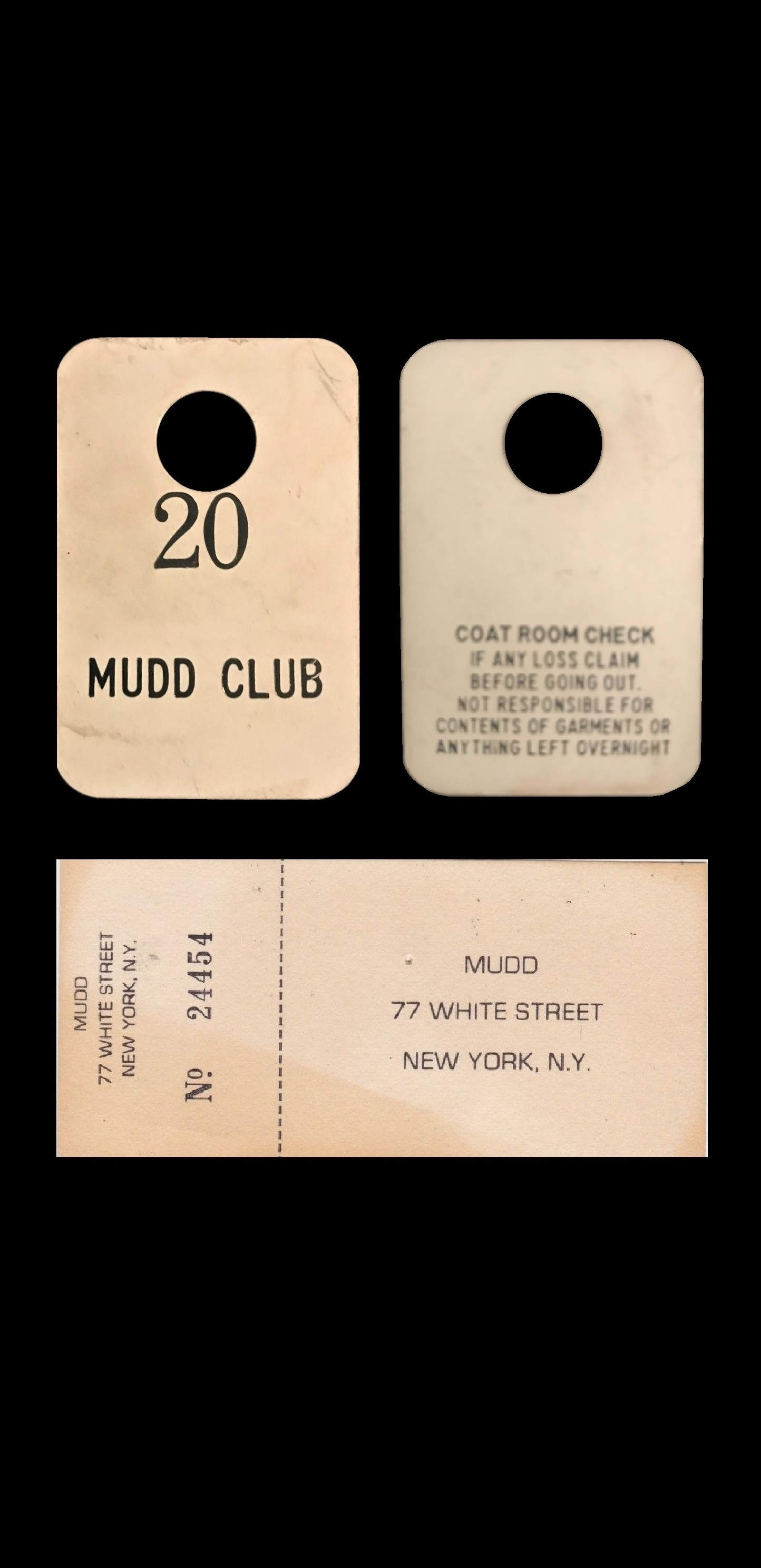 "MUDD Club NYC , 1970-80's, ""tickets/coat check"""