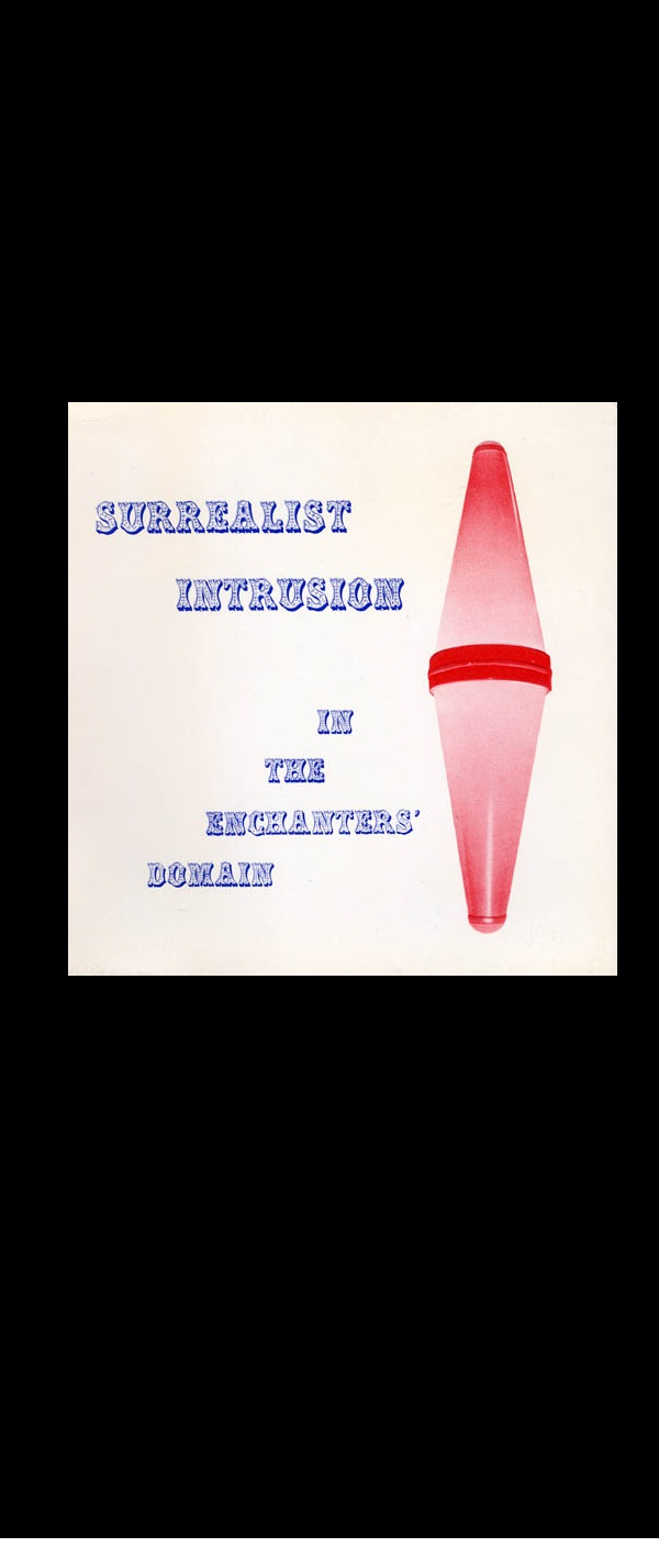 """Surrealist Intrusion in the Enchanters'"" ,1960, exhibit catalog, D'Arcy Gallery NY"