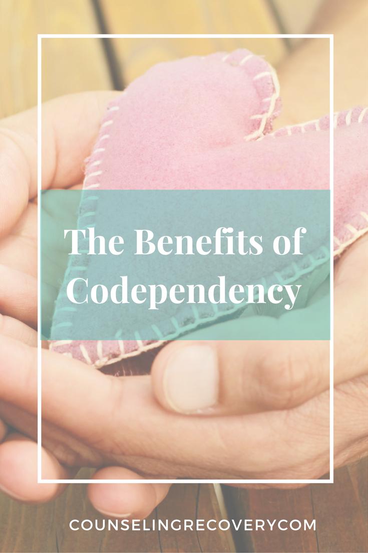 Benefits of Codependency