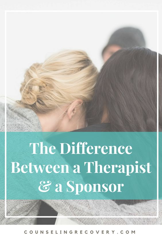 The difference between therapist and sponsor