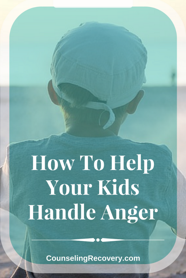 How to teach your kids to handle anger