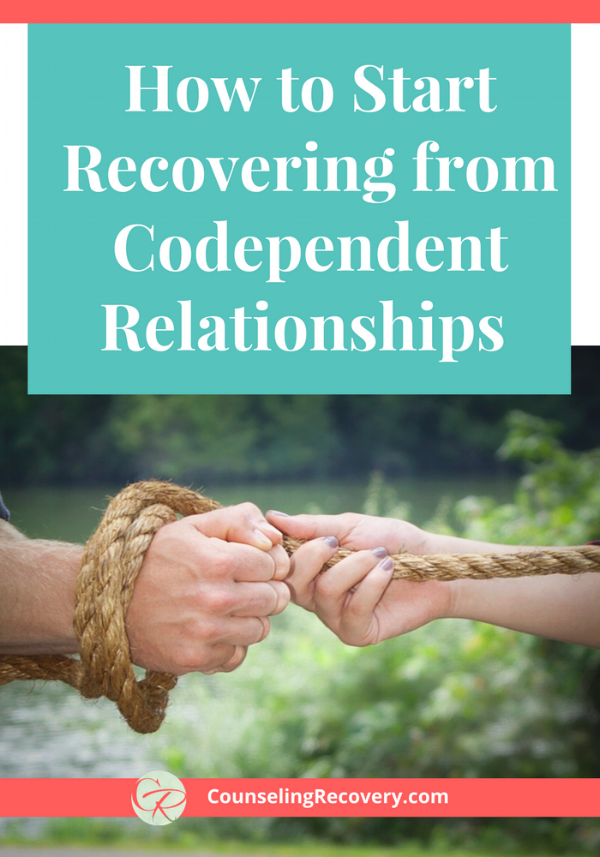 How to recover from codependent relationships