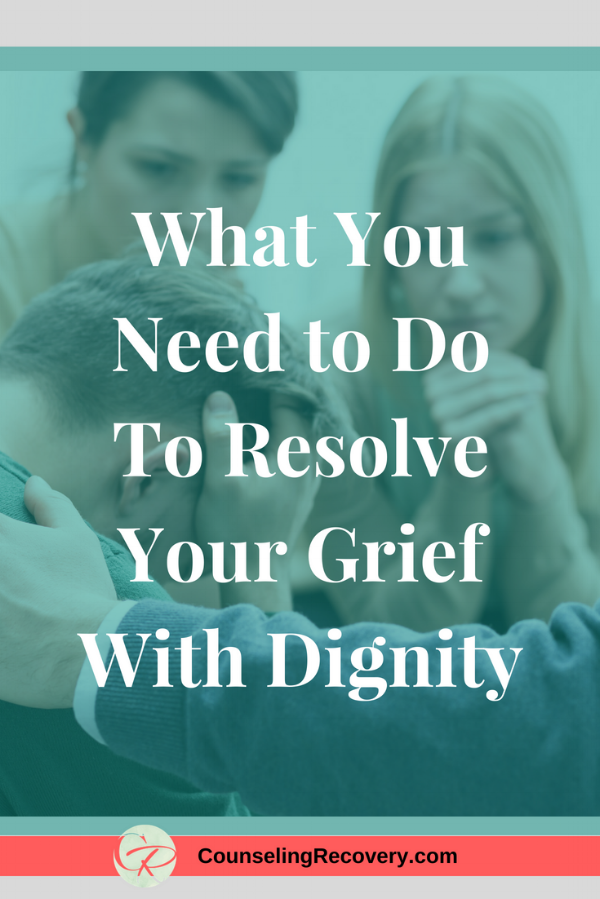 How to Grieve with Dignity