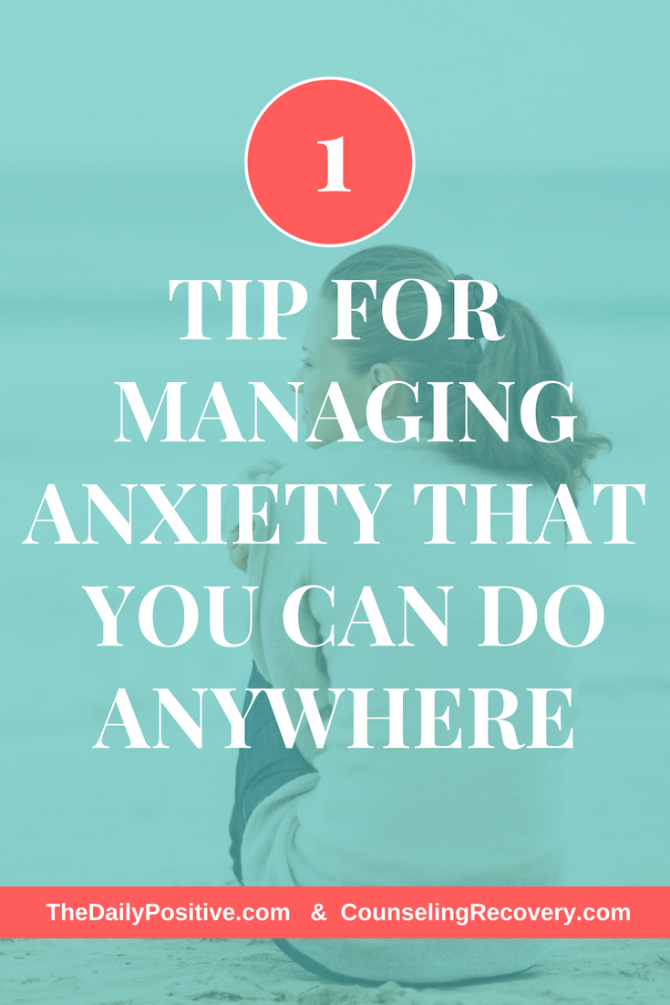 One tip for managing anxiety