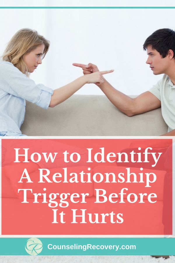 How to Identify and Heal A Relationship Trigger
