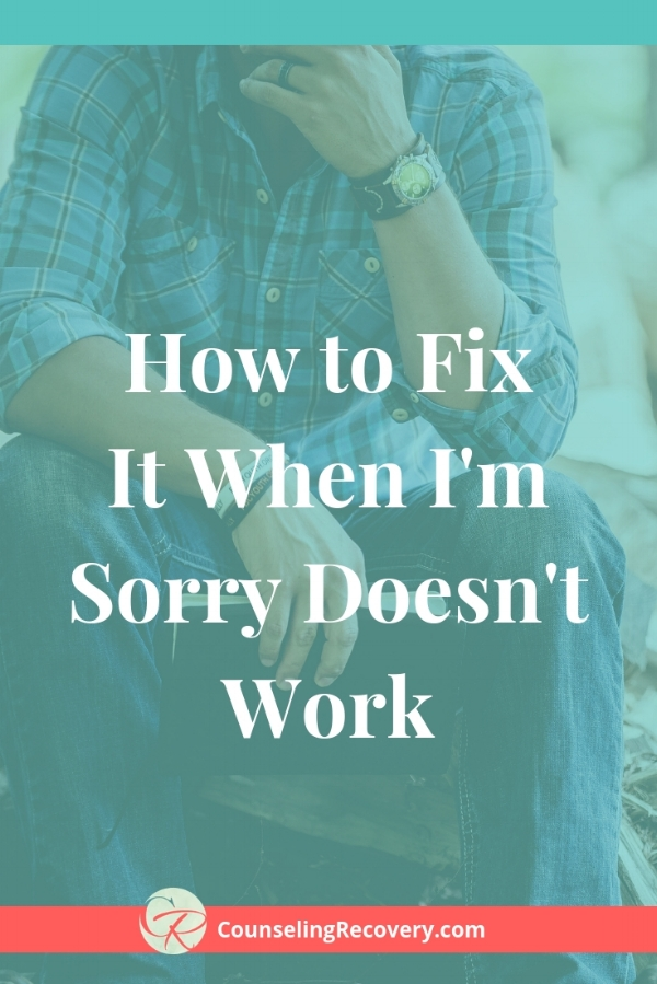How I'm Sorry Can Work and When It Won't Blog.jpg