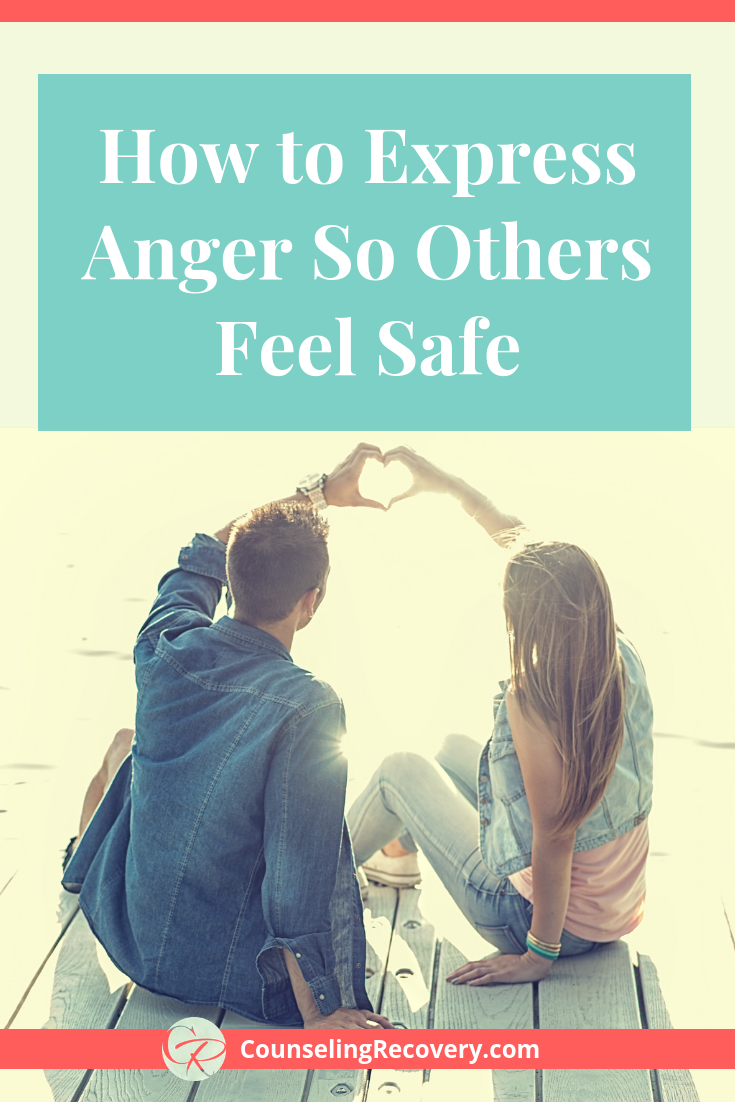 How to Express Anger So Others Feel Safe Blog.png