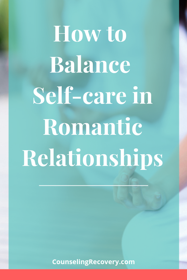 Balancing Self-care in Romantic Relationships .png