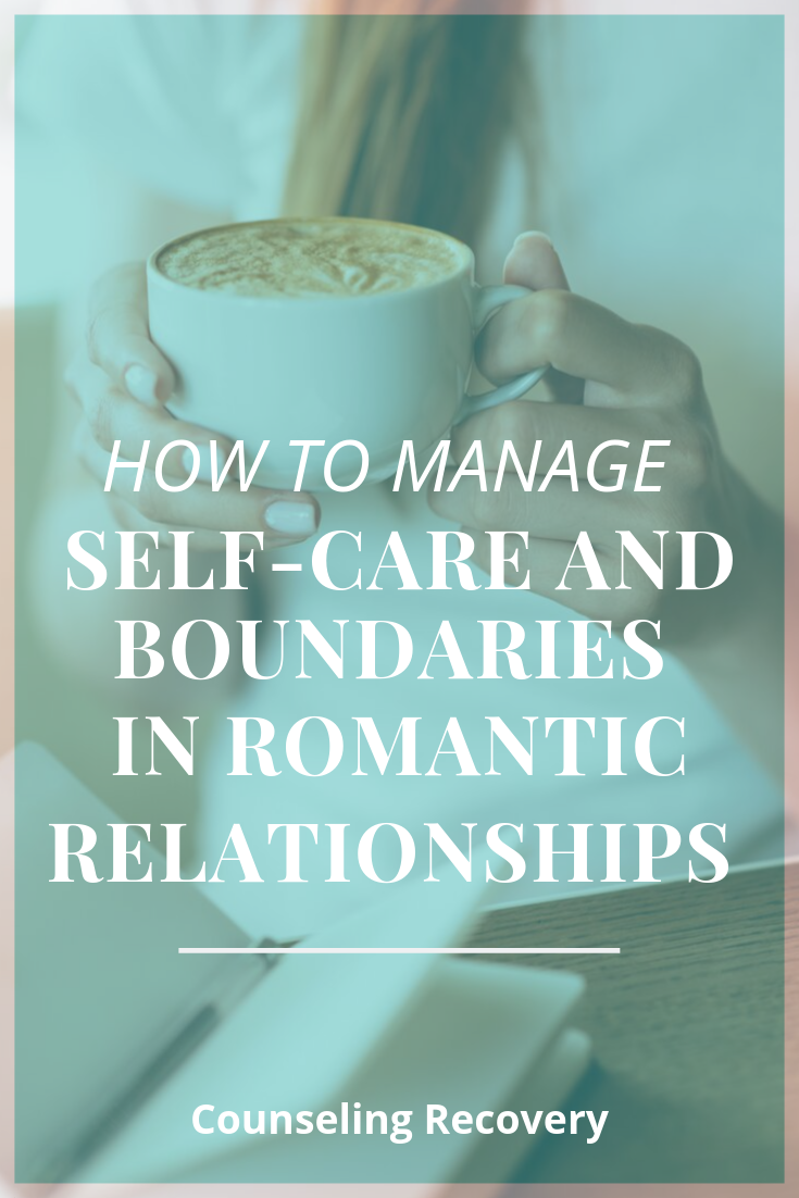 How to manage self-care and boundaries in romantic relationships.png