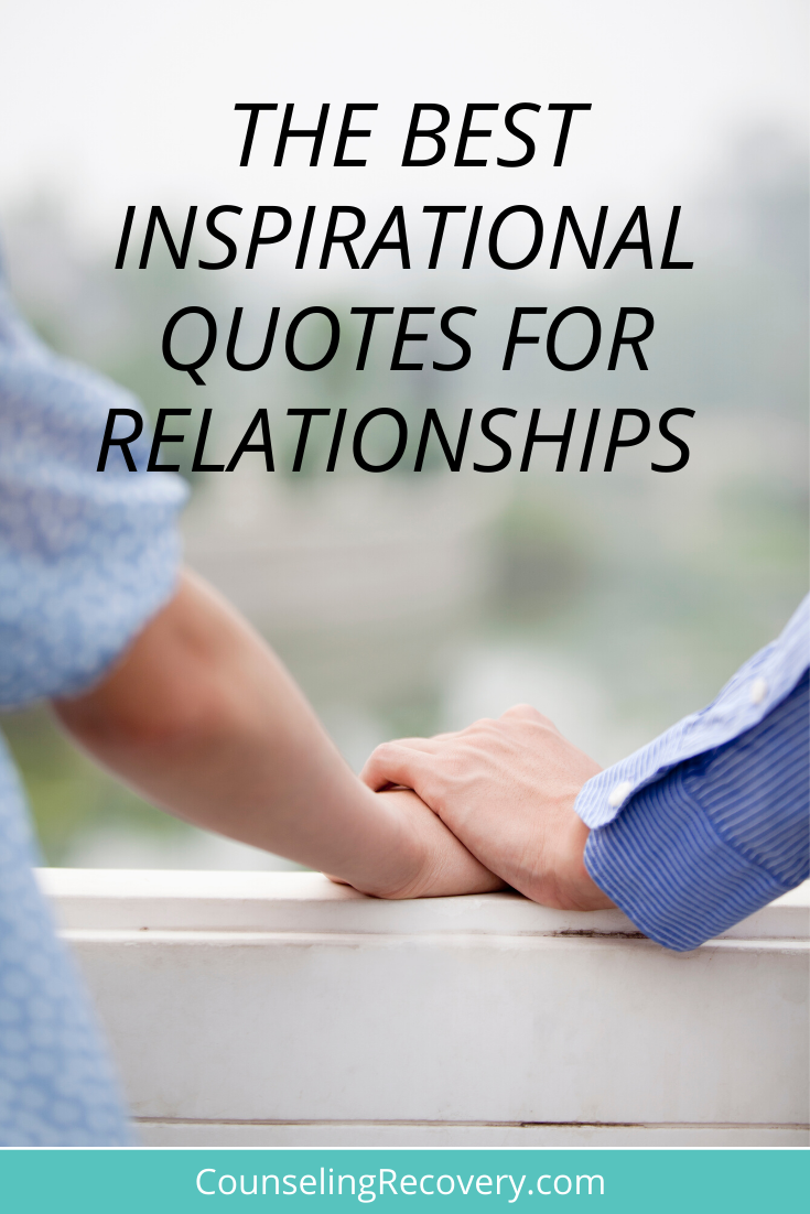 Best Inspirational Quotes For Relationships — Counseling ...