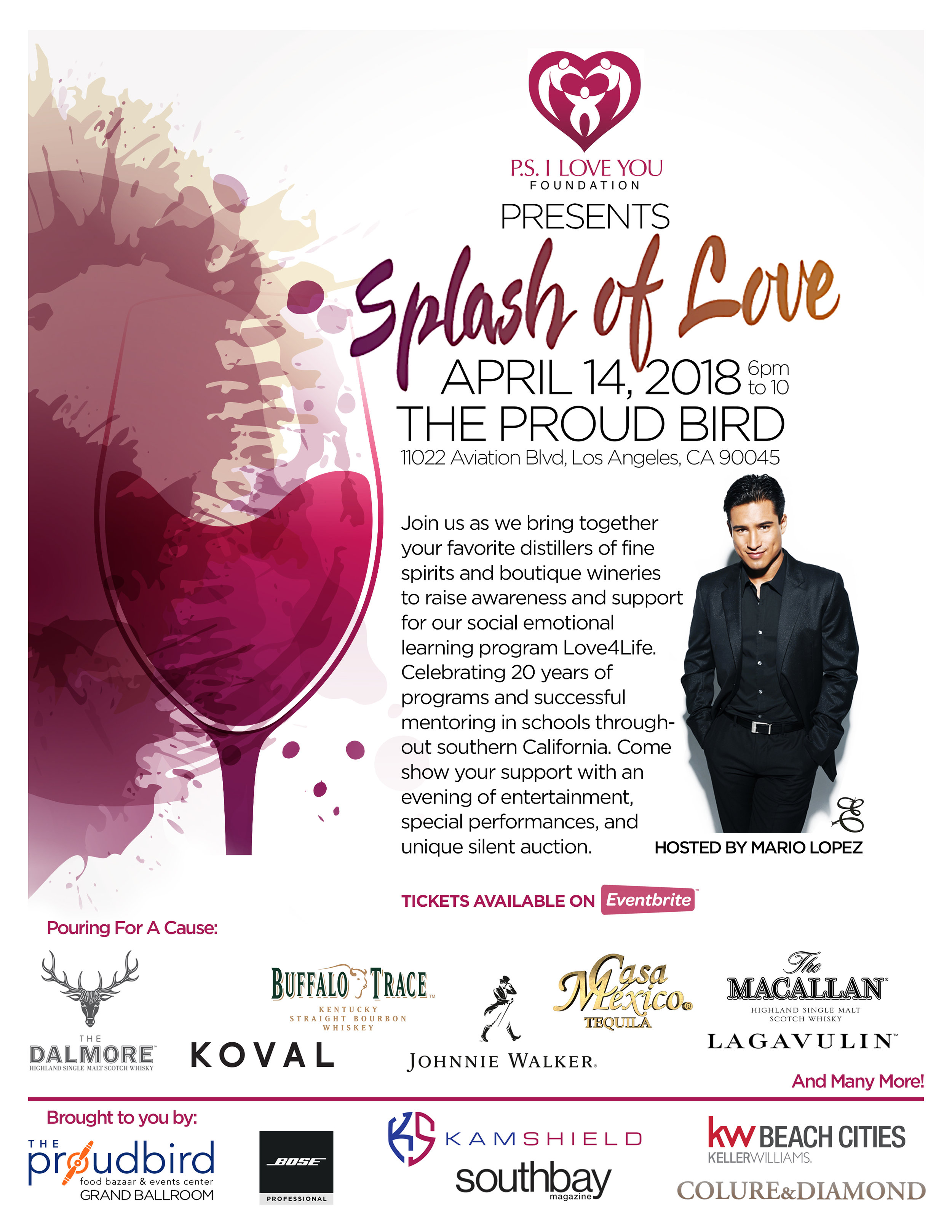 Latest Event! - Title: Splash of Love - Hosted by Mario LopezClient: P.S. I Love FoundationProduced by Colure and DiamondDate: April 14th 2018Venue Partner: The Proud Bird Food Bazaar & Events Center at LAX