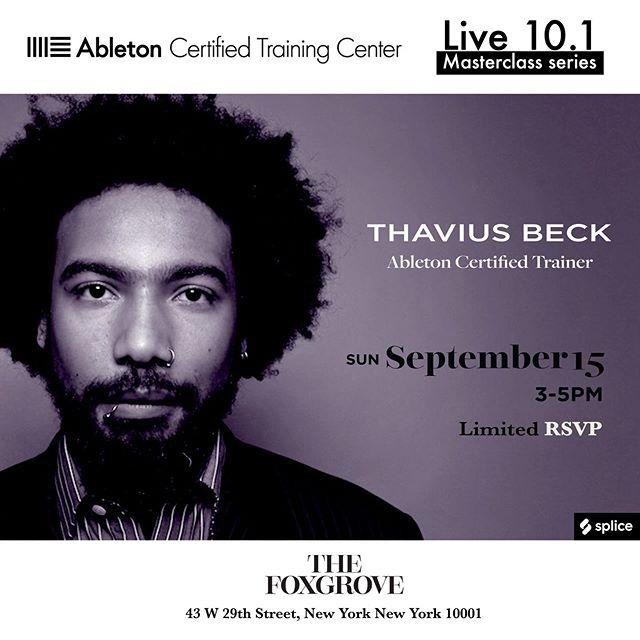 We are kicking off the Ableton + Foxgrove Live 10.1 Masterclass Series with certified trainer, Thavius Beck, at our launch event on September 15 from 3 to 5pm. The series will feature a diverse lineup of badasses, unlocking the hidden potential behind Ableton's latest version. Reserve your spot early as availability is very limited. RSVP link in bio.  Thavius Beck @thaviusbeck, multi-instrumentalist, producer, emcee, and electronic music educator became an Ableton Certified Trainer in 2009 and ran free electronic music workshops in downtown LA. He quickly became a world-renowned name and face with his prolific online tutorials for Ableton Live education. He has released numerous albums and worked with artists such as Saul Williams, Nine Inch Nails, The Mars Volta, Skylar Grey, and Nas, to name a few.  In 2016, Thavius left LA and moved to Brooklyn, NY.  He is currently the lead Ableton instructor at The Foxgrove.  https://www.ableton.com/en/certified-training/thavius-beck/  @ableton #musicproduction #djschool #beatmaking #thaviusbeck #abletonlive10 #ableton #abletonpush2 #masterclasssseries #thefoxgrove