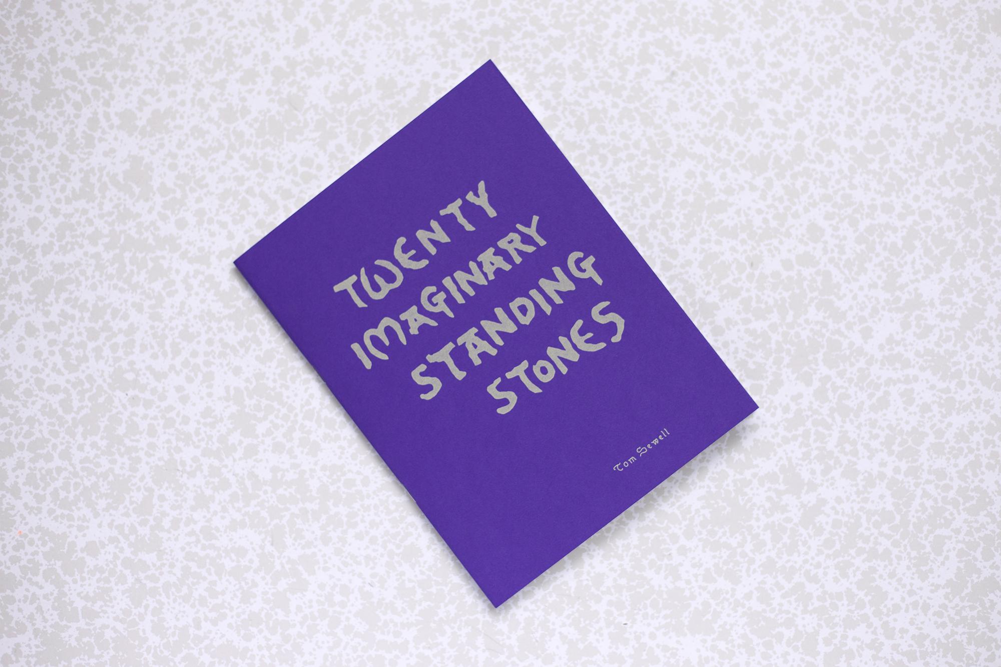 twenty imaginary standing stones tom sewell