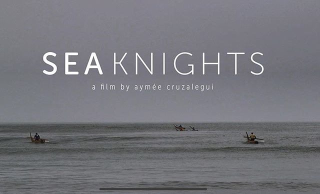 """Our new baby! """"Sea Knights"""" - A feature documentary Directed by our dear @aymee_cruzalegui and directed by @anafmoreno. #femalefilmmakers #documentary #documentaryfilmmaking #featuredocumentary #latinamerica #latinamericanfilm #filmmaking #filmmakers #peru #perufilm #cineperuano"""